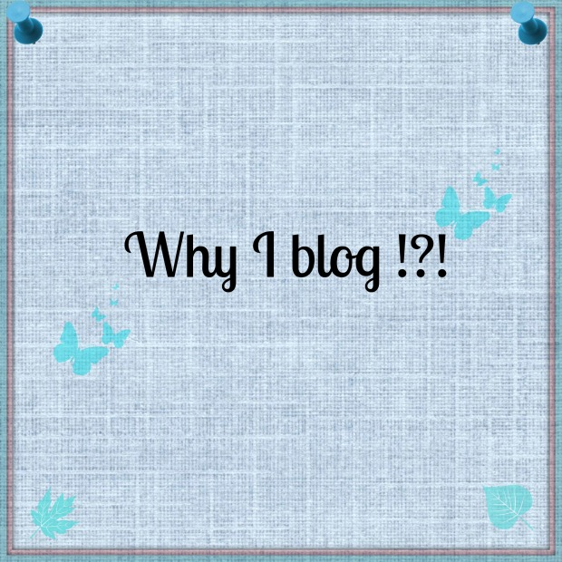 WhyIblog_blogging101